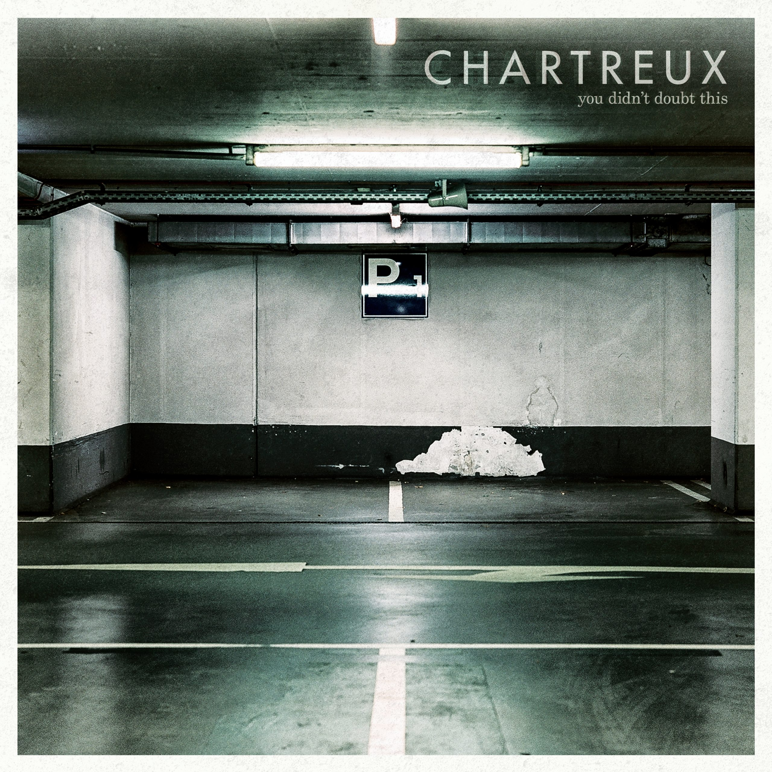Chartreux – You Didn't Doubt This