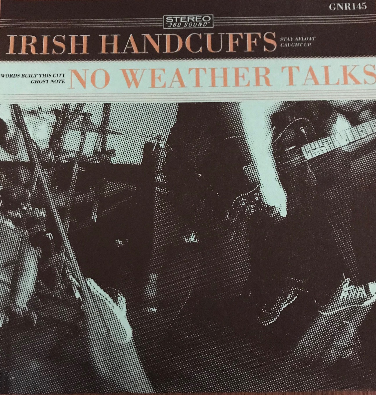 No Weather Talks / Irish Handcuffs Split 7''