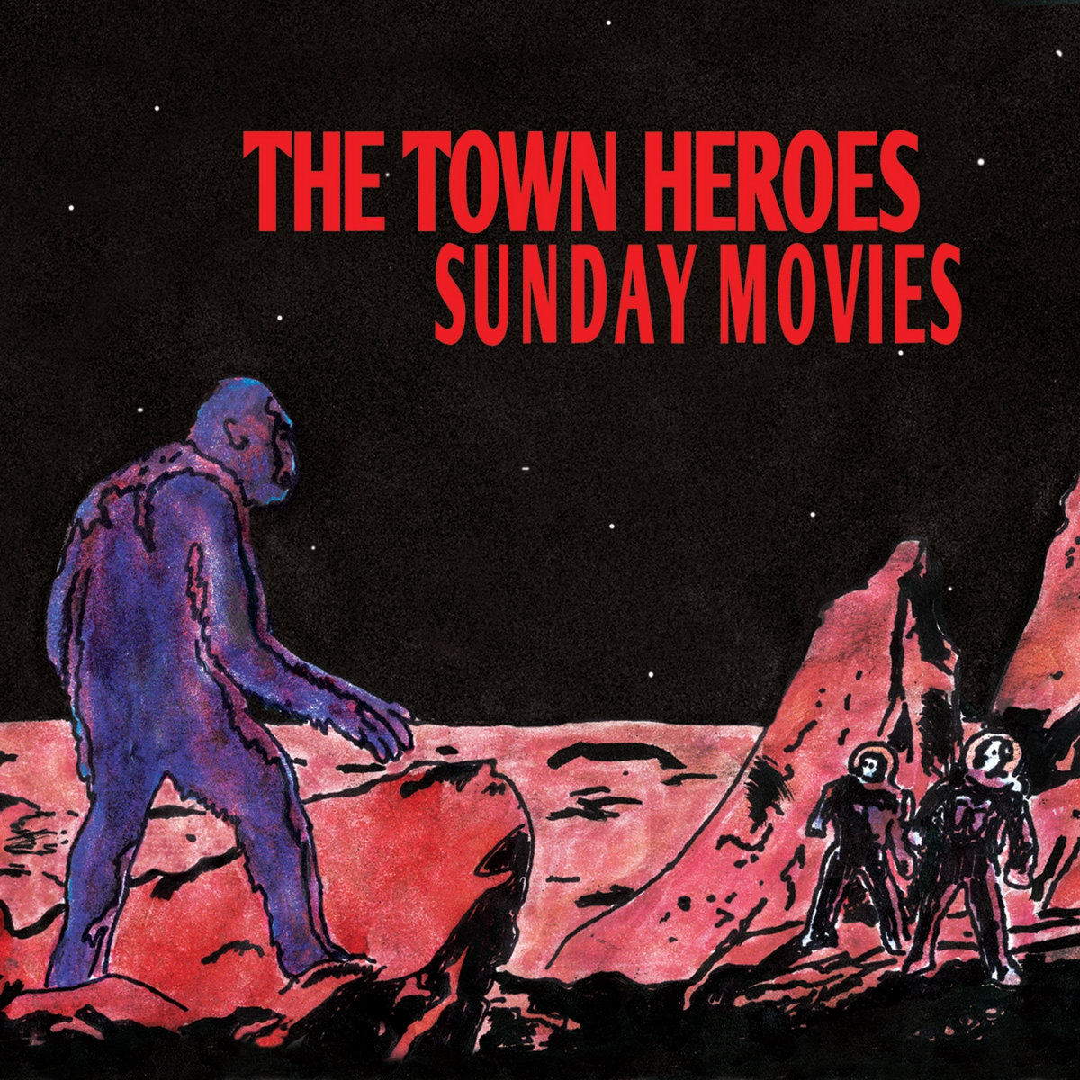 The Town Heroes – Sunday Movies