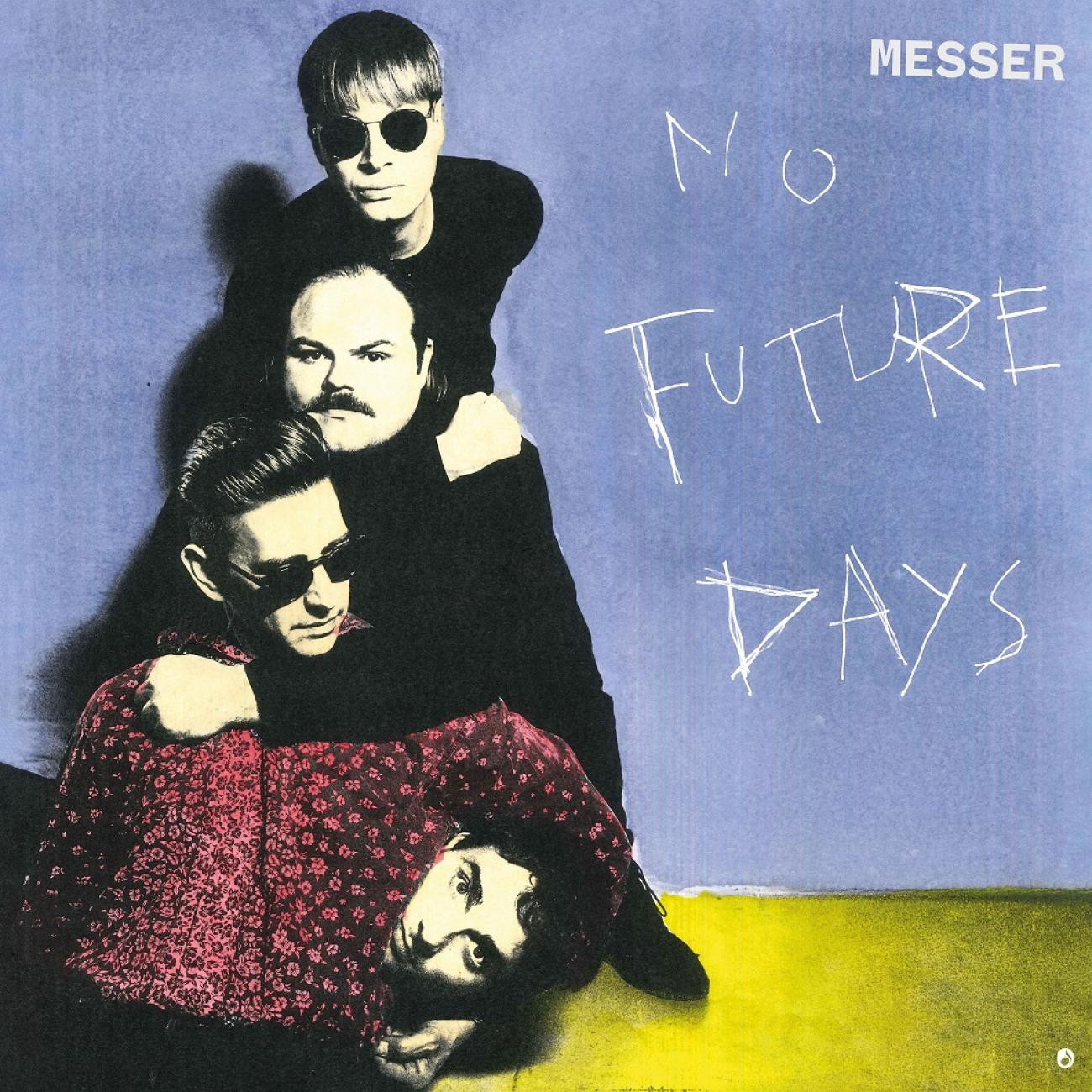Messer - No future days