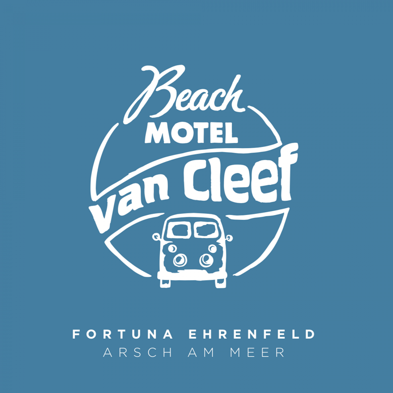 Fortuna Ehrenfeld - Arsch am Meer / Beach Motel van Cleef 2018 - 7''