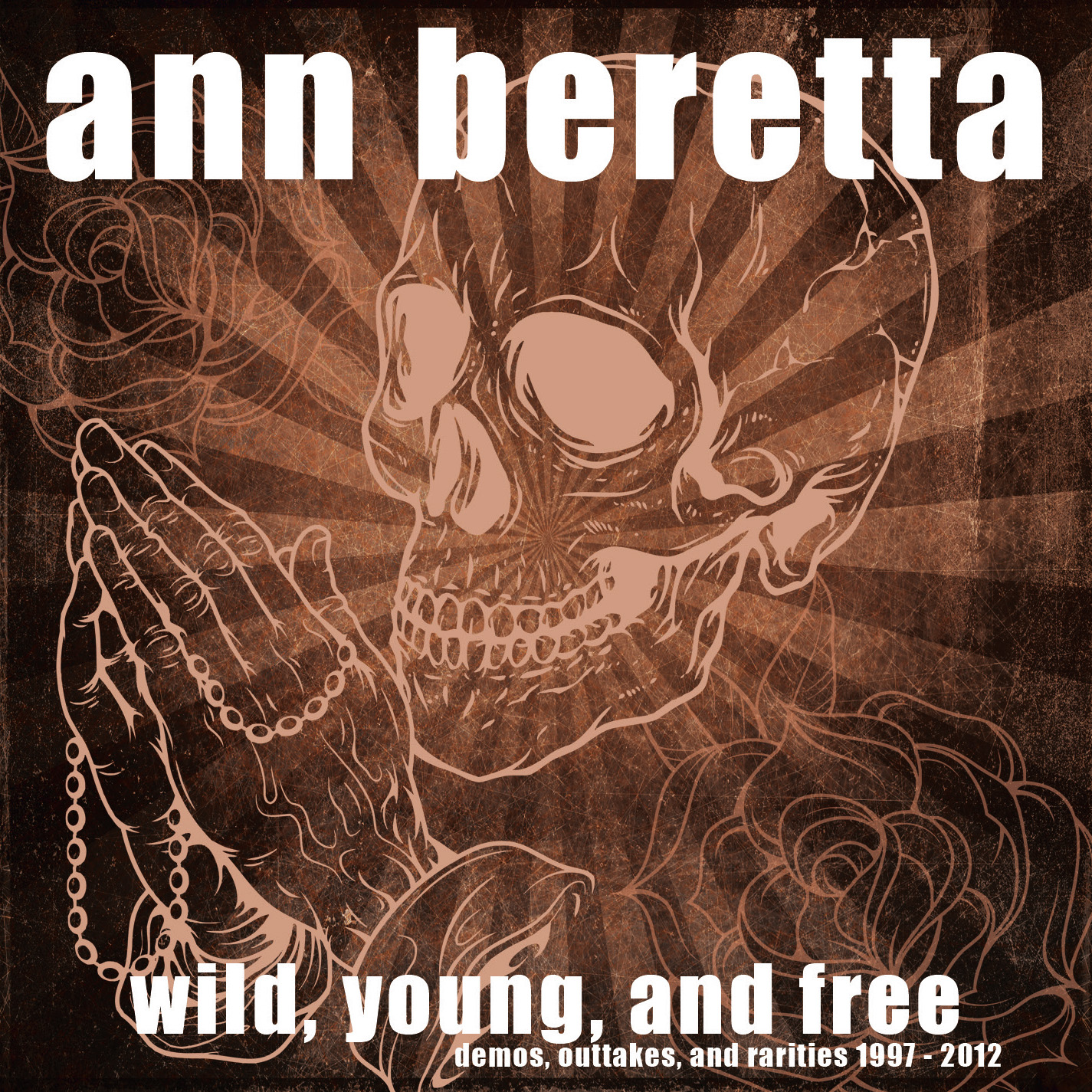 Ann Beretta - Young, Wild And Free