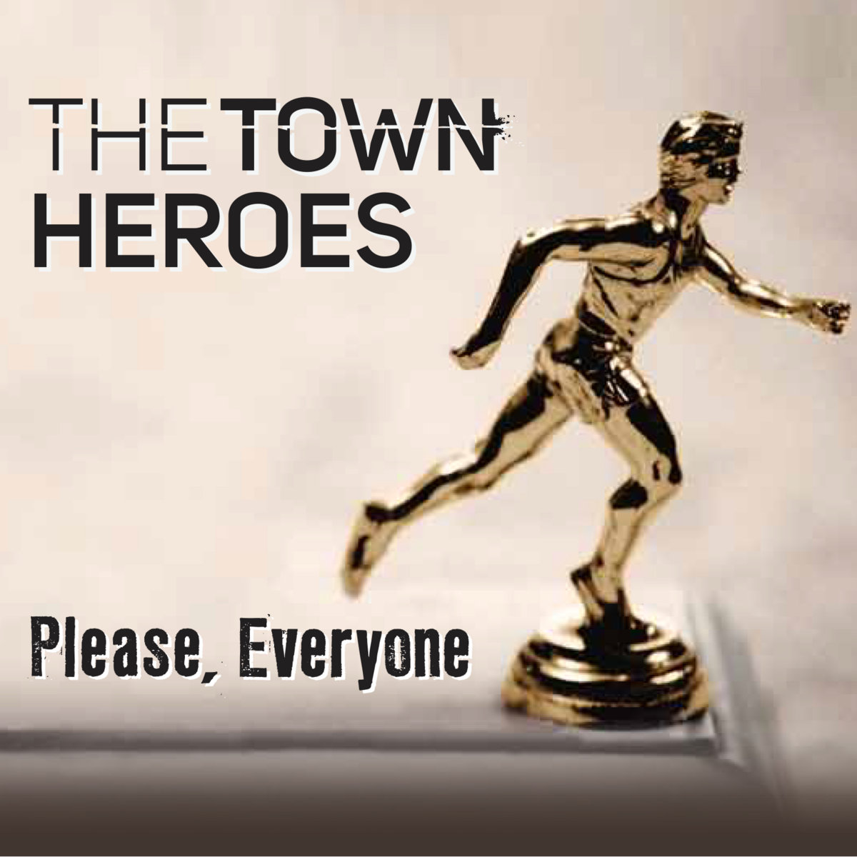 The Town Heroes - Please, Everyone