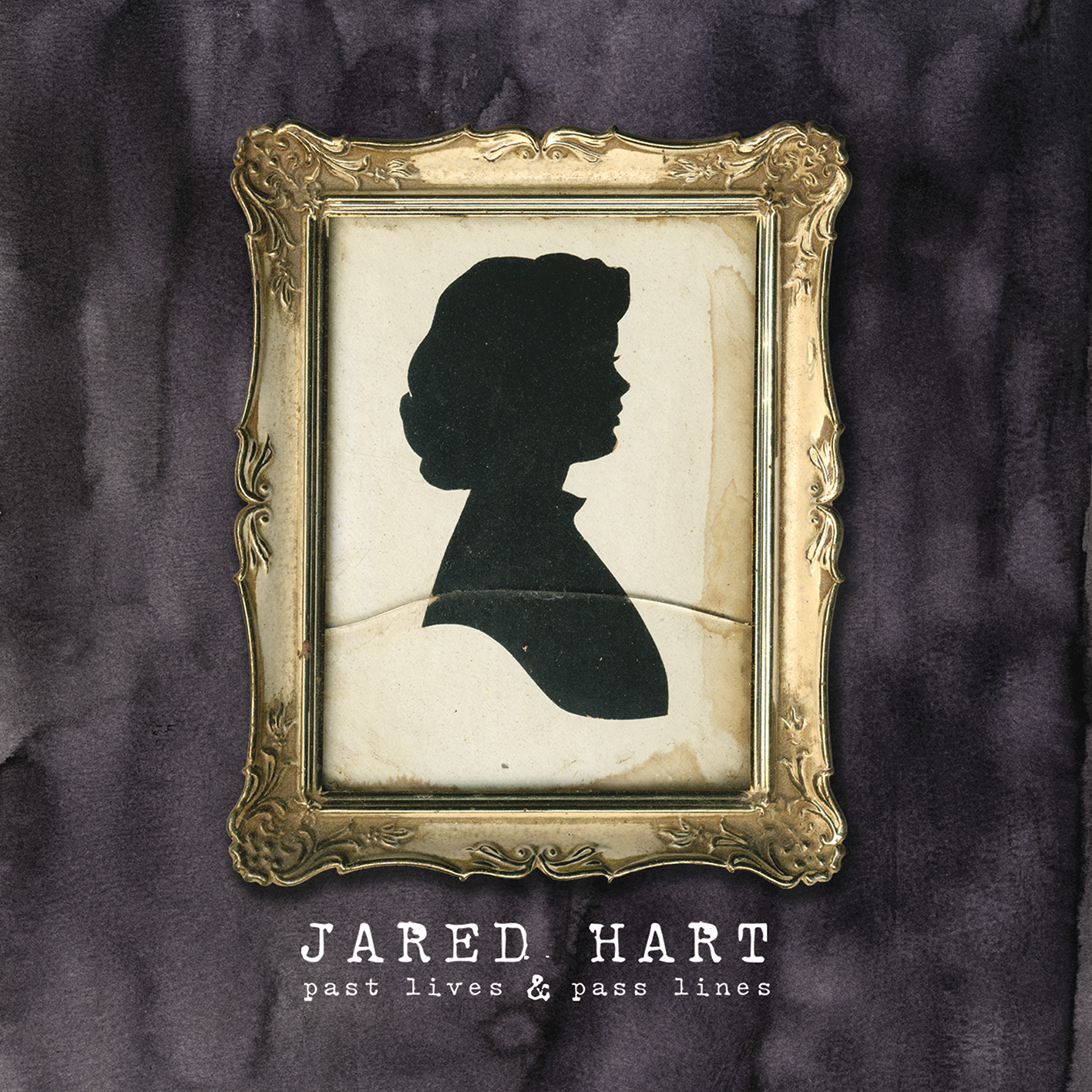 Jared Hart - Past Lives & Passed Lines