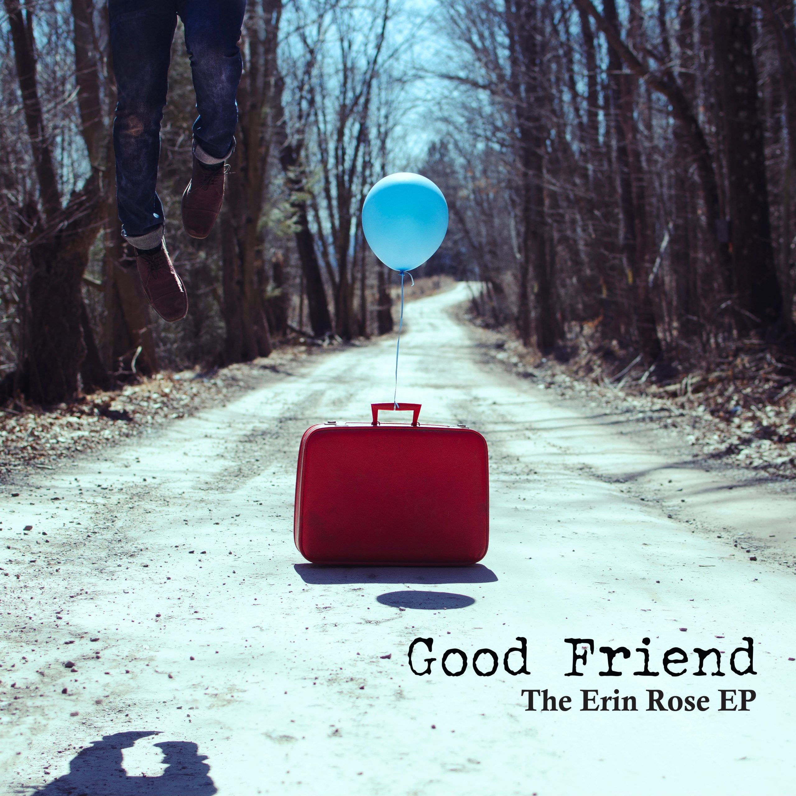 Good Friend – The Erin Rose EP - 7''