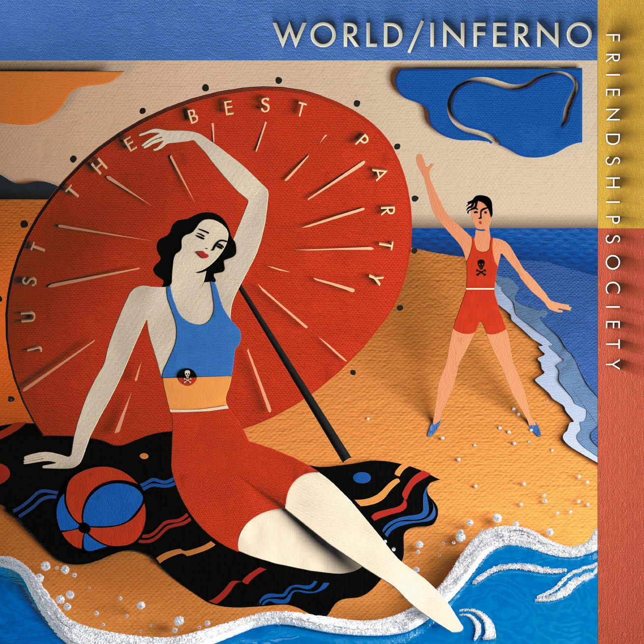 The World/Inferno Friendship Society - Just The Best Party